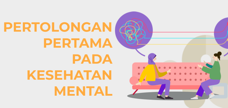 Mengenal Psychological First Aid